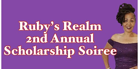 Ruby's Realm Scholarship Soiree tickets