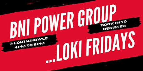 BNI  @Loki Knowle - Power Networking and Social - tickets