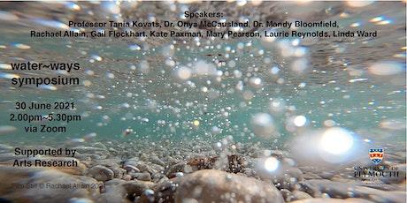 water~ways symposium 30th June 2021 tickets