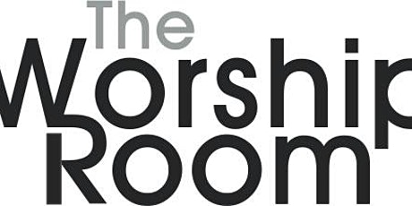 The Worship Room tickets