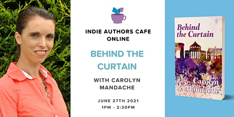 Indie Authors Cafe online - Behind the Curtain tickets