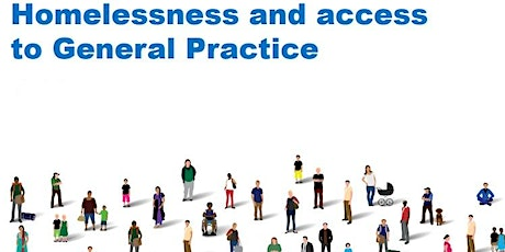 Improving Access to GP Services- Homelessness tickets