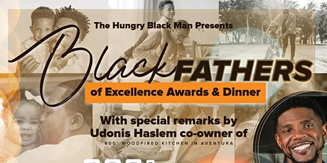 Black Fathers of Excellence Dinner and Awards tickets