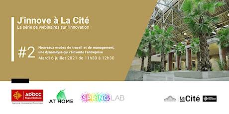 J'INNOVE A LA CITE #2 [ Le management et les nouveaux modes de travail ] billets