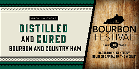 Distilled and Cured: Bourbon and Country Ham tickets