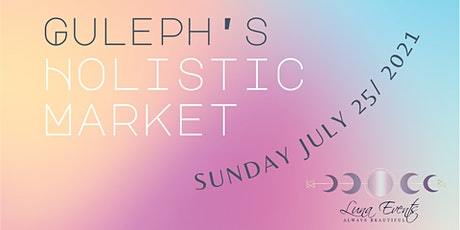 Guelph's Holistic Market tickets