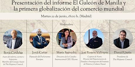 """""""El Galeón de Manila y la primera globalización del comercio mundial"""" entradas"""