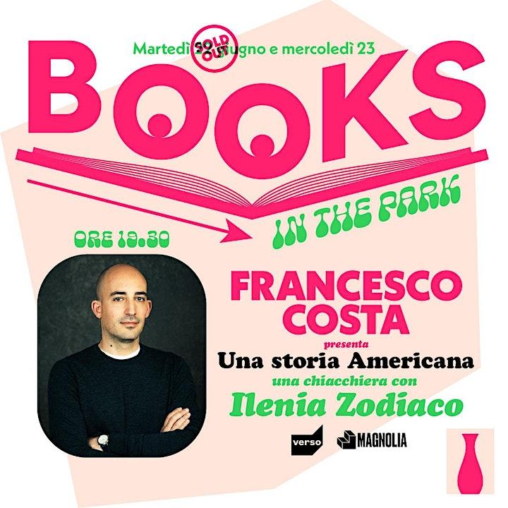 "Immagine Books in the Park | Francesco Costa presenta ""Una storia Americana"""