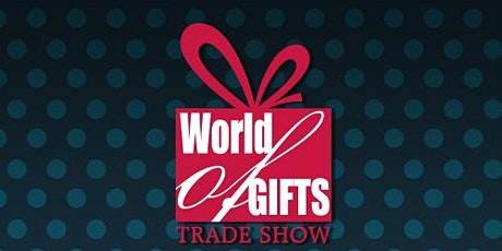 World of Gifts Trade Show 2021 tickets