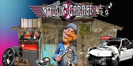 Musik Garage tickets