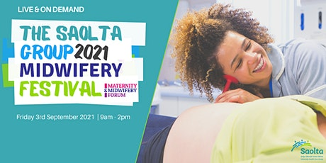 The Saolta Group Online Midwifery Festival tickets