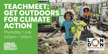TeachMeet: Get Outdoors for Climate Action tickets