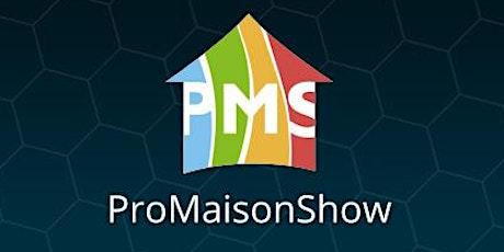 ProMaisonShow 2021 tickets