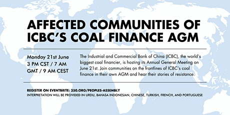 Affected Communities of ICBC's Coal Finance Annual General Meeting tickets