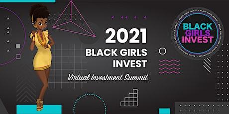 2021 Black Girls Invest - Virtual Investment Summit tickets