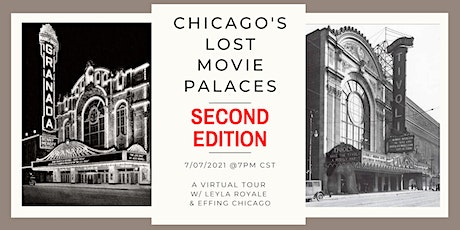 Chicago's Lost Movie Palaces, 2nd Edition tickets