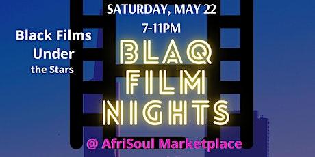 Blaq Film Nights Monthly Film Series 2nd Installment tickets