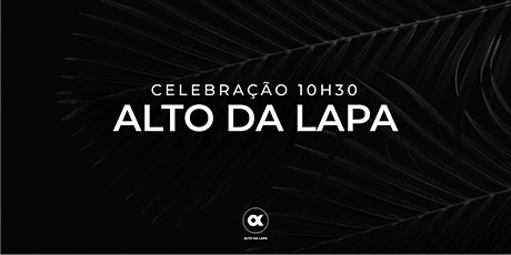 CULTO ALTO DA LAPA 20/06 - 10H30 ingressos