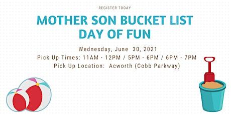 Mother Son Bucket List Day of Fun 2021 - Acworth (Cobb Pkwy) Location tickets