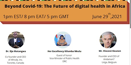 Beyond Covid-19: The future of Digital Health in Africa'' tickets