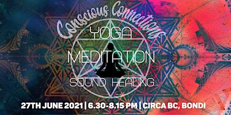 Conscious Connections Yoga I Meditation I Sound Healing tickets