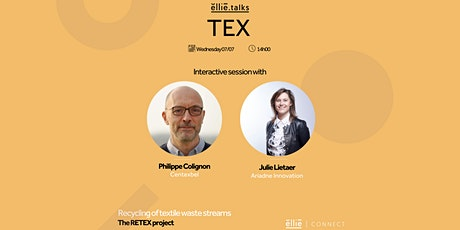 Ellie.Talks Tex: Recycling of textile waste streams. The Retex Project. tickets