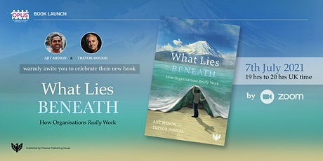 Book Launch: What Lies BENEATH: How  Organisations Really Work tickets