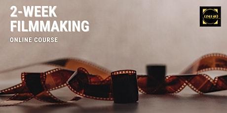 2-week Filmmaking course tickets