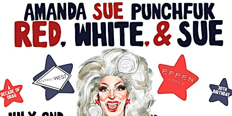 RED, WHITE, AND SUE! 7/2/21 8pm at DISTRICT WEST tickets