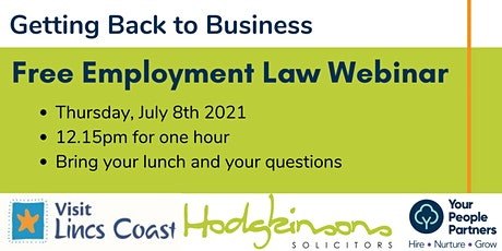 Getting Back to Business - FREE Employment Law Lunch and Learn tickets