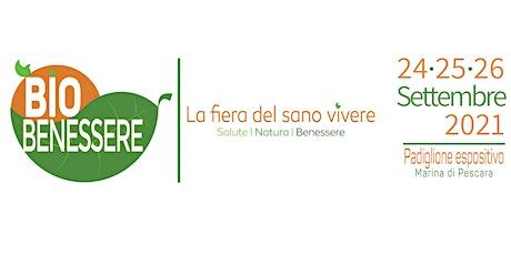 Pescara Bio Benessere 2021 tickets