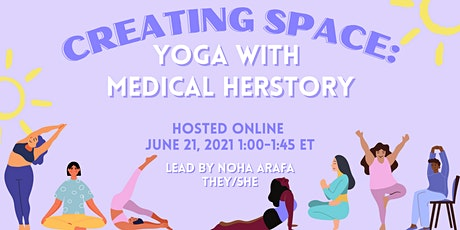 Creating Space: Yoga with Medical Herstory tickets