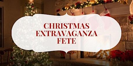 Christmas Extravaganza Fete tickets