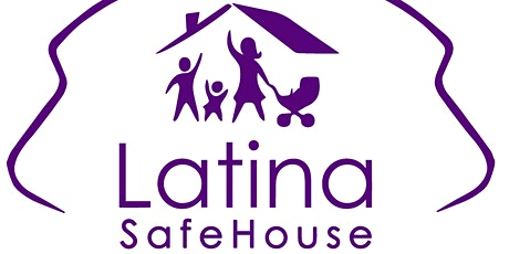 Donations for Latina SafeHouse tickets
