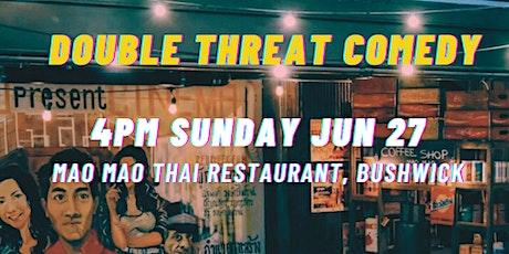 Double Threat Comedy at Mao Mao Thai Restaurant tickets
