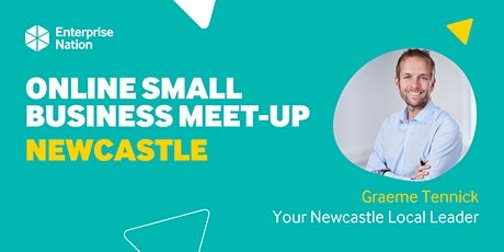 Online small business meet-up: Newcastle tickets