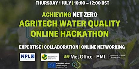 Achieving Net Zero: Agritech Water Quality Online Hackathon tickets