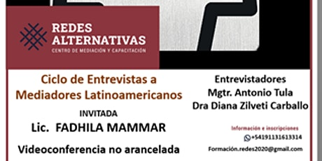 Ciclo de Entrevistas a Mediadores Latinoamericanos - Miércoles 16 de junio entradas