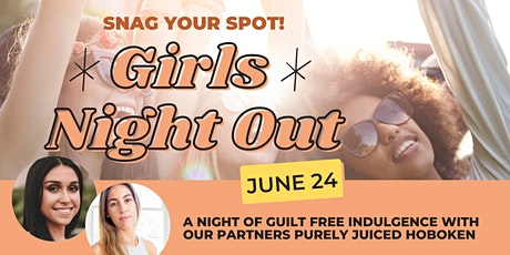 GIRLS NIGHT OUT: Guilt Free Indulgence tickets