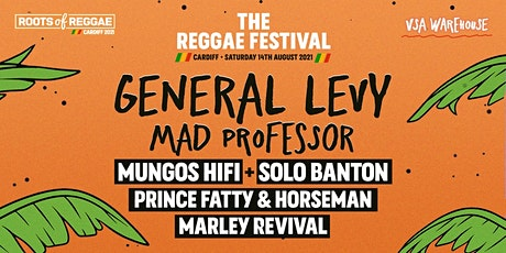 The Cardiff Reggae Festival - 14th August - Huge lineup! tickets