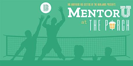 MentorU at The Porch tickets
