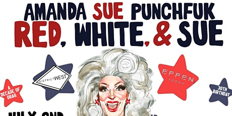 RED, WHITE, AND SUE! 7/4/21 3pm at DISTRICT WEST tickets