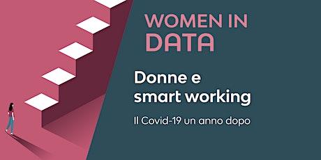 WOMEN IN DATA |Donne e Smart working: Il Covid-19 un anno dopo biglietti