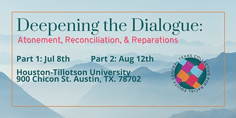 Deepening the Dialogue: Atonement, Reconciliation, & Reparations | Part 1 tickets