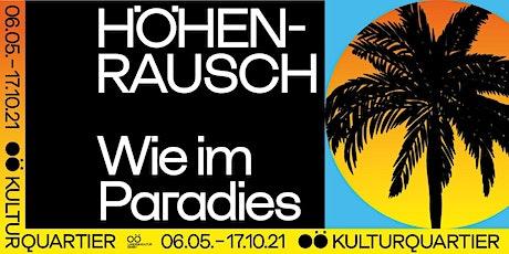 """Instawalk: Höhenrausch """"Wie im Paradies"""" – Linz Tickets"""