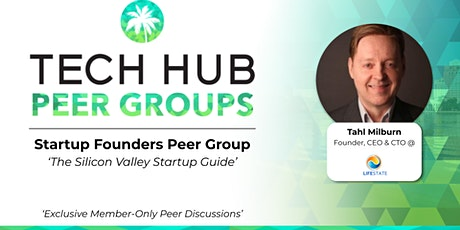 STARTUP FOUNDERS PEER GROUP | The Silicon Valley Startup Guide tickets
