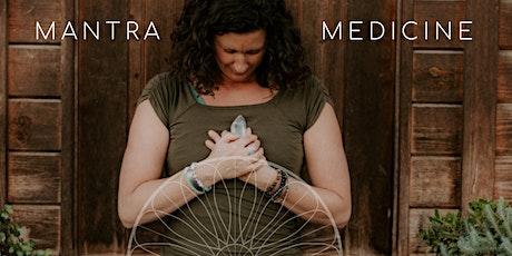 Mantra Medicine tickets
