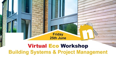 Eco Workshop (Building Systems & Project Management) Online Session tickets