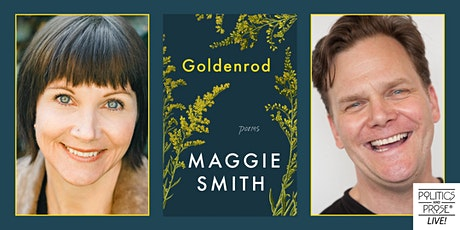 P&P Live! Maggie Smith   GOLDENROD with Taylor Mali tickets