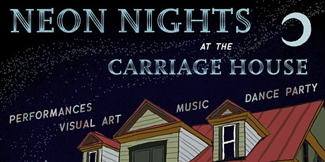 Neon Nights at The Carriage House tickets